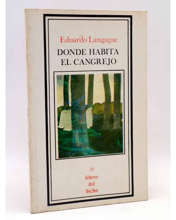 Cubierta de LIBROS DEL BICHO 30. DONDE HABITA EL CANGREJO (Eduardo Langagne) Premia 1982