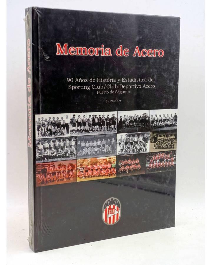 Cubierta de MEMORIA DE ACERO. 90 AÑOS DE HISTORIA Y ESTADÍSTICA DEL SPORTING CLUB / CLUB DEPORTIVO ACERO CDA. PUERTO DE