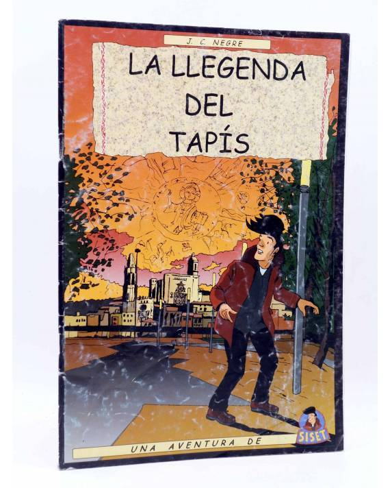 Cubierta de UNA AVENTURA DE SISET. LA LLEGENDA DEL TAPÍS (J.C. Negre) Hermes 2005