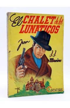 Cubierta de COLECCIÓN AVENTURAS - POLICIACA 87. EL CHALET DE LOS LUNÁTICOS (J.J. Marine) Marisal 1942