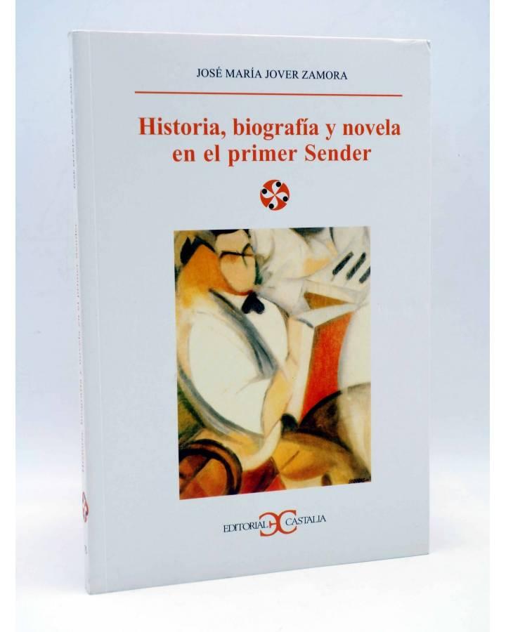 Cubierta de LITERATURA Y SOCIEDAD 75. HISTORIA BIOGRAFÍA Y NOVELA EN EL PRIMER SENDER (José María Jover Zamora) Castalia