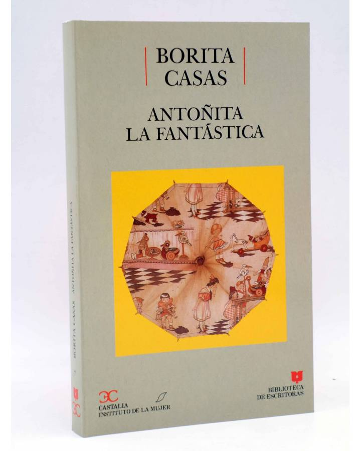 Cubierta de BIBLIOTECA DE ESCRITORAS 7. ANTOÑITA LA FANTÁSTICA (Borita Casas) Castalia 1989