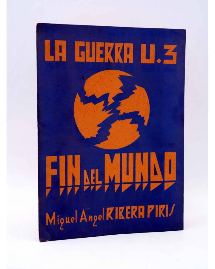 Cubierta de RARO FOLLETO LA GUERRA U.3. FIN DEL MUNDO (Miguel Ángel Ribera Piris) Cullera Circa 1950