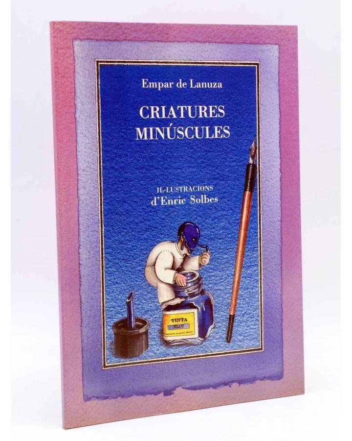 Cubierta de BIBLIOTECA INFANTIL 10. CRIATURES MINÚSCULES (Empar De Lanuza / Enric Solbes) Generalitat Valenciana Cultura