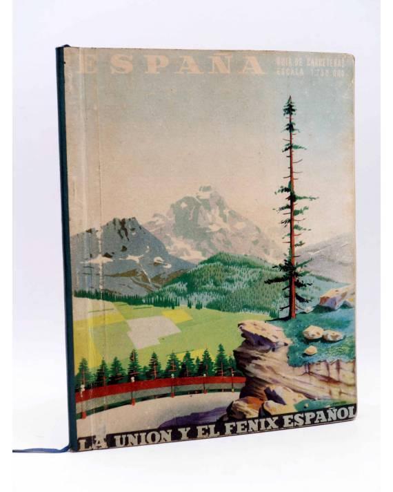 Cubierta de ESPAÑA. GUÍA DE CARRETERAS. ESCALA 1:750.000. La Unión y el Fénix Español 1949