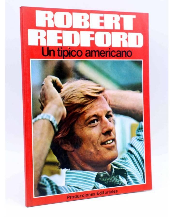Cubierta de ROBERT REDFORD. INÉDITO. UN TÍPICO AMERICANO (H. Von Sohel) Producciones Editoriales 1977