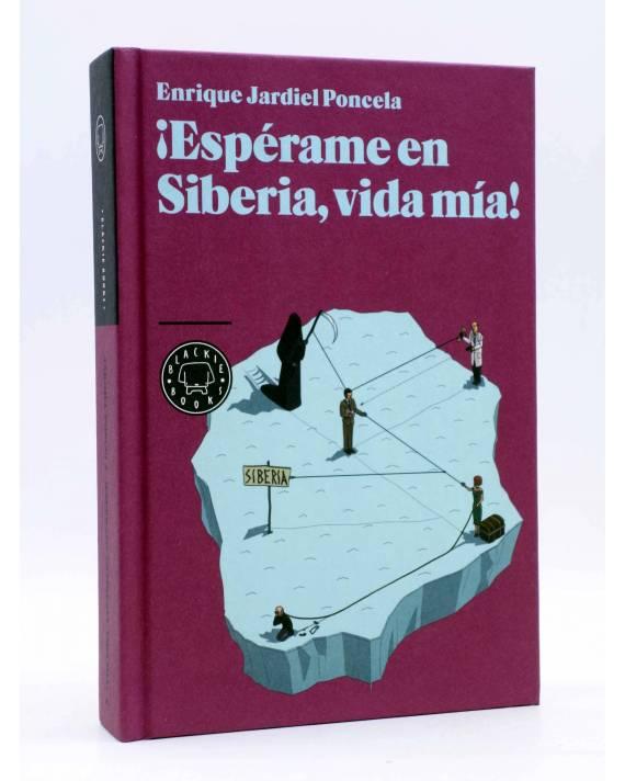 Cubierta de ¡ESPÉRAME EN SIBERIA VIDA MÍA! (Enrique Jardiel Poncela) Blackie Books 2011