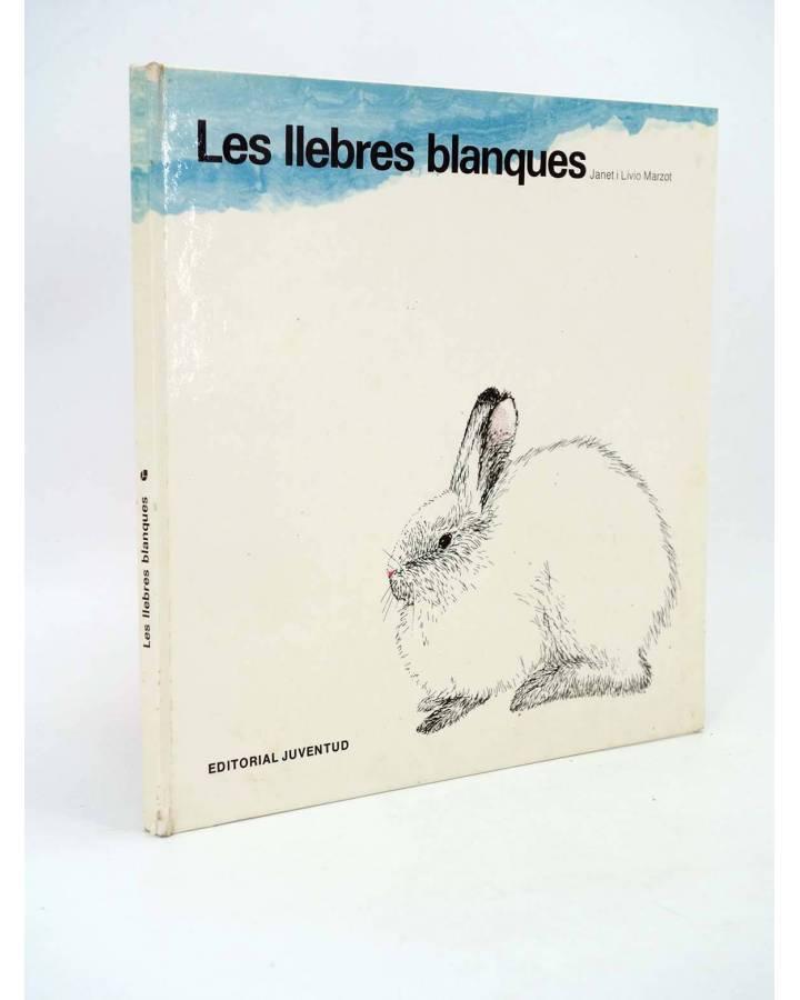 Cubierta de COL.LECCIÓ CUADRADA. LES LLEBRES BLANQUES (Janet Y Livio Marzot) Juventud 1987