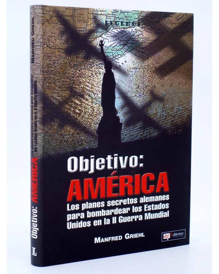 Cubierta de LEGENDI. OBJETIVO AMERICA. II GUERRA MUNDIAL (Manfred Griehl) Quirón 2005