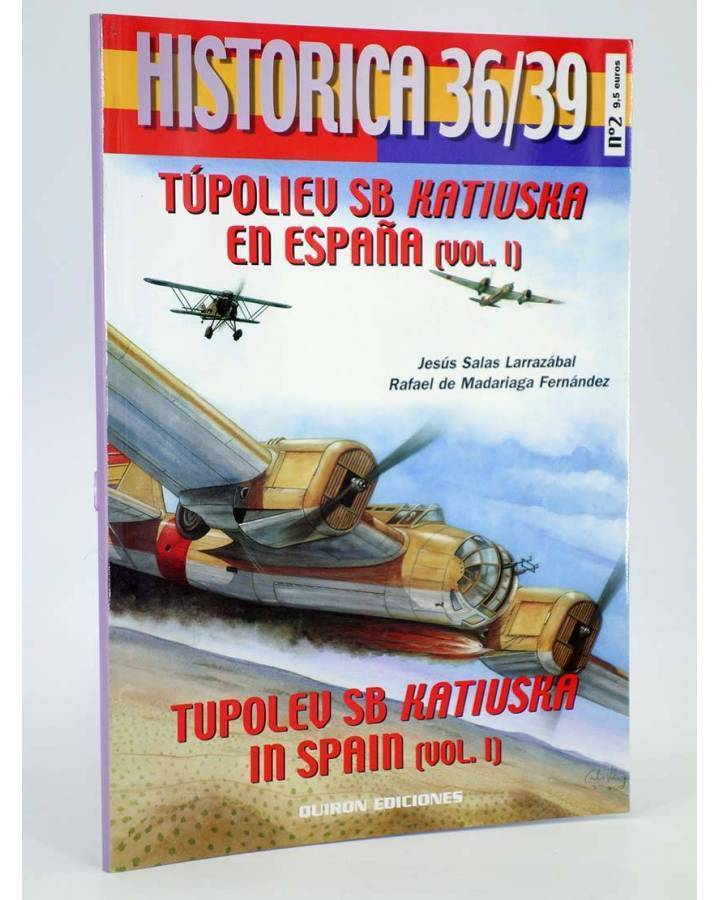 Cubierta de HISTÓRICA 36/39 2. TÚPOLIEV SB KATIUSKA EN ESPAÑA V1 (Vvaa) Quirón 2001