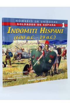Cubierta de HOMBRES DE UNIFORME SOLDADOS DE ESPAÑA. INDOMITI HISPANI 600 AC-19 AC (Alcaide Yebra José Antonio) Quirón 20