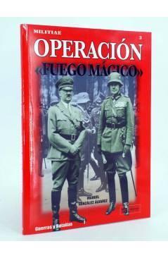 Cubierta de MILITIAE 3. OPERACIÓN FUEGO MÁGICO (Manuel González Álvarez) Quirón 2005