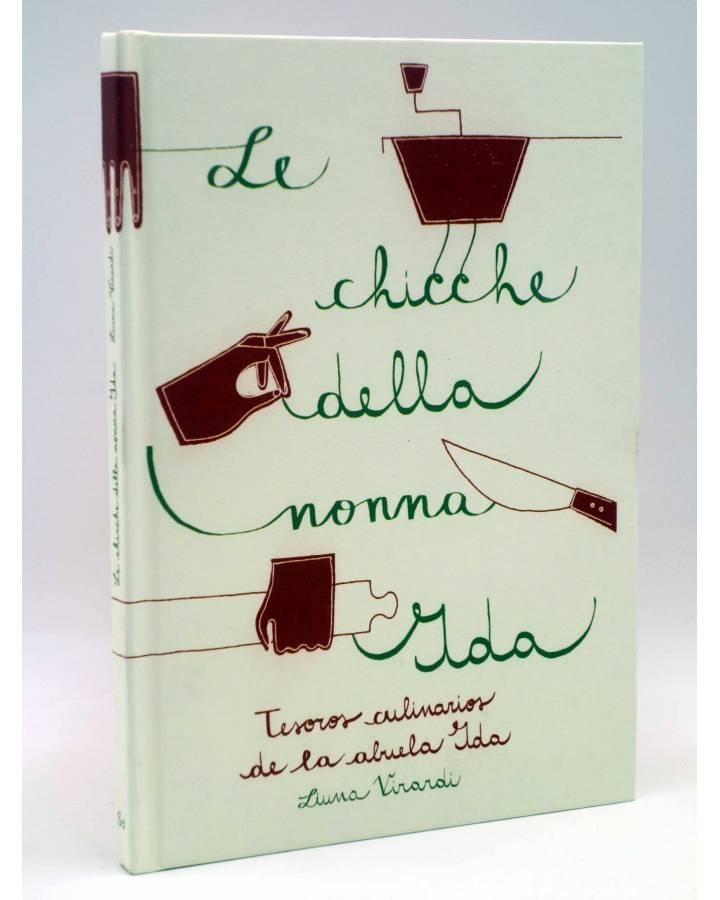 Cubierta de LE CHICCHE DELLA NONA IDA. TESOROS CULINARIOS DE LA ABUELA (Liuna Virardi) SD Edicions 2013