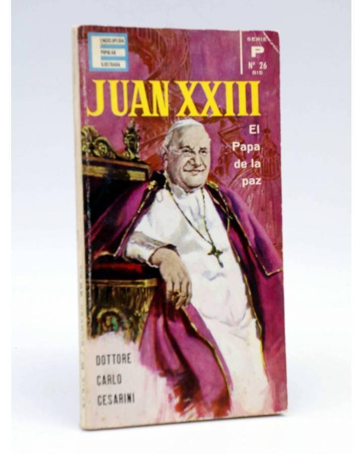 Cubierta de ENCICLOPEDIA POPULAR ILUSTRADA SERIE P 26bis. JUAN XXIII (Dottore Carlo Cesarini) G.P. 1963