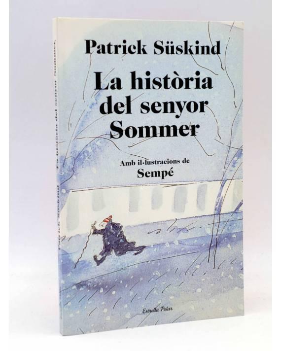 Cubierta de LA HISTÒRIA DEL SENYOR SOMMER. EN CATALÀ (Patrick Süskind / Sempé) Estrella Polar 2011