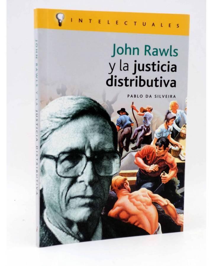 Cubierta de INTELECTUALES. JOHN RAWLS Y LA JUSTICIA DISTRIBUTIVA (Pablo Da Silveira) Campo de Ideas 2003