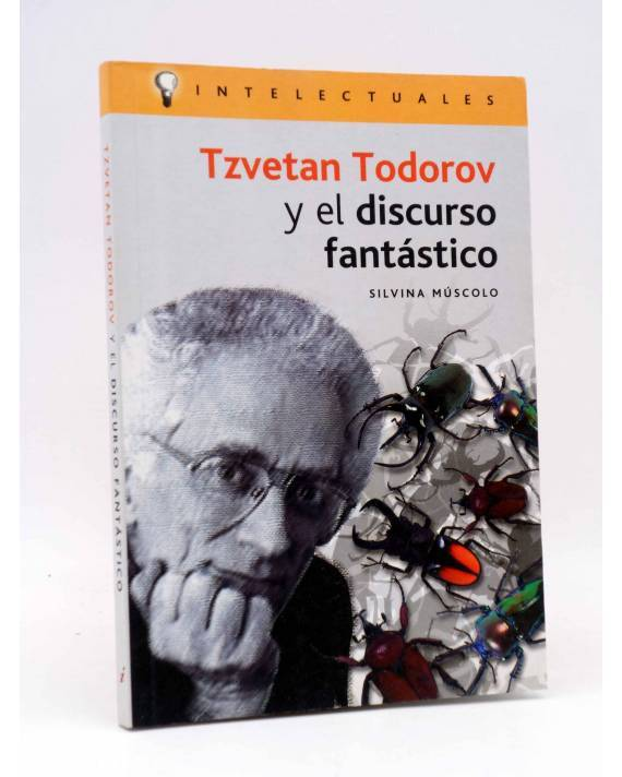Cubierta de INTELECTUALES. TZVETAN TODOROV (Silvina Múscolo) Campo de Ideas 2005