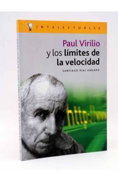 Cubierta de INTELECTUALES. PAUL VIRILIO Y LOS LÍMITES DE LA VELOCIDAD (Santiago Rial Ungaro) Campo de Ideas 2003