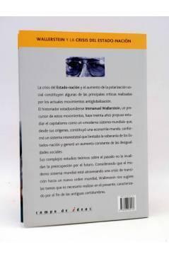 Contracubierta de INTELECTUALES. WALLERSTEIN Y LA CRISIS DEL ESTADO NACIÓN (Patricia Agosto) Campo de Ideas 2005