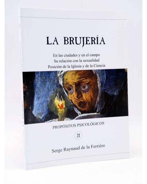 Cubierta de PROPÓSITOS PSICOLÓGICOS 21. LA BRUJERÍA (Serge Raynaud De La Ferrière) El Aguador 2003