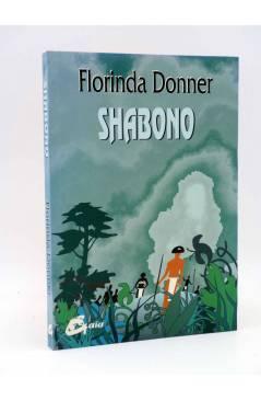 Cubierta de COLECCIÓN NAGUAL. SHABONO (Florinda Donner) Gaia 2007. CARLOS CASTANEDA