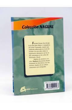 Contracubierta de COLECCIÓN NAGUAL. SHABONO (Florinda Donner) Gaia 2007. CARLOS CASTANEDA