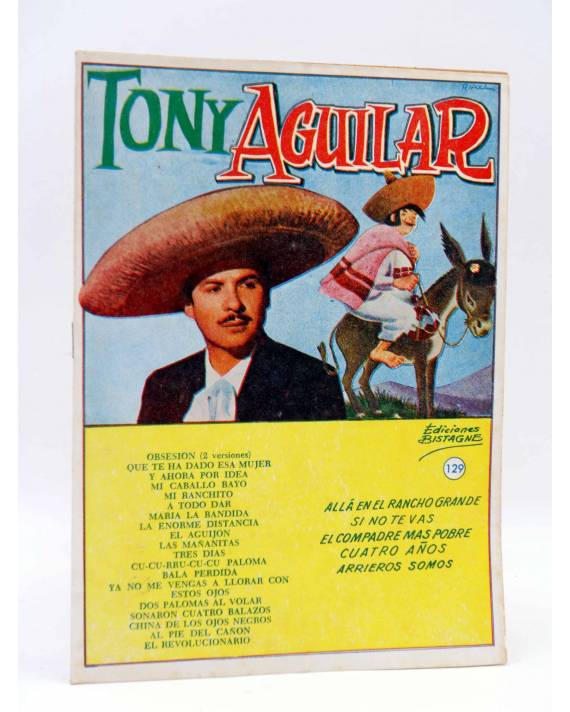 Cubierta de CANCIONERO 129. TONY AGUILAR. GRANDES ÉXITOS DISCOS ODEÓN. Bistagne 1964