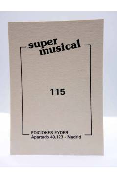 Contracubierta de CROMO SUPER MUSICAL 115. LOS SECRETOS (Los Secretos) Eyder Circa 1980