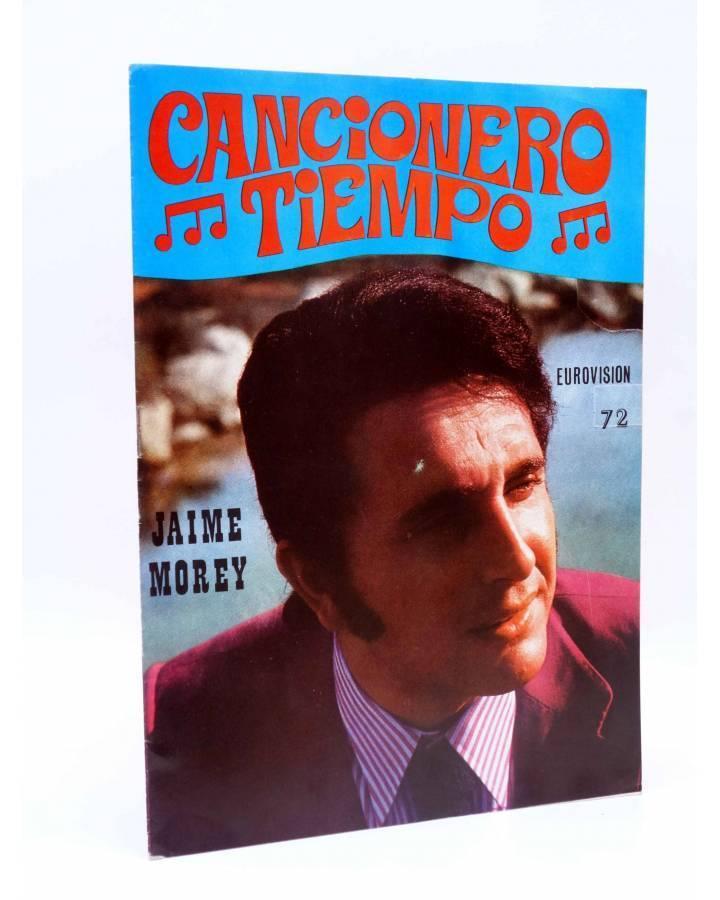 Cubierta de CANCIONERO TIEMPO. JAIME MOREY. EUROVISIÓN 72 (Jaime Morey) Vilmar 1972