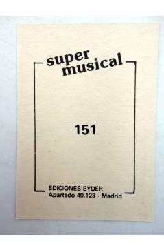 Contracubierta de CROMO SUPER MUSICAL 151. ÁNGELA CARRASCO (Ángela Carrasco) Eyder Circa 1980