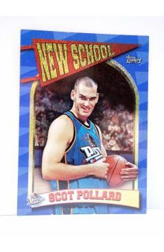 Cubierta de TRADING CARD BASKETBALL NBA NEW SCHOOL NS14. SCOTT POLLARD. Topps 1997