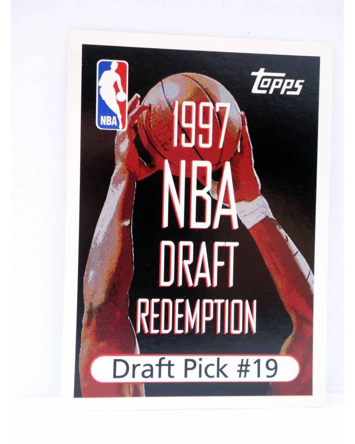 Cubierta de TRADING CARD BASKETBALL NBA DRAFT REDEMPTION. DRAFT PICK 19. Topps 1997