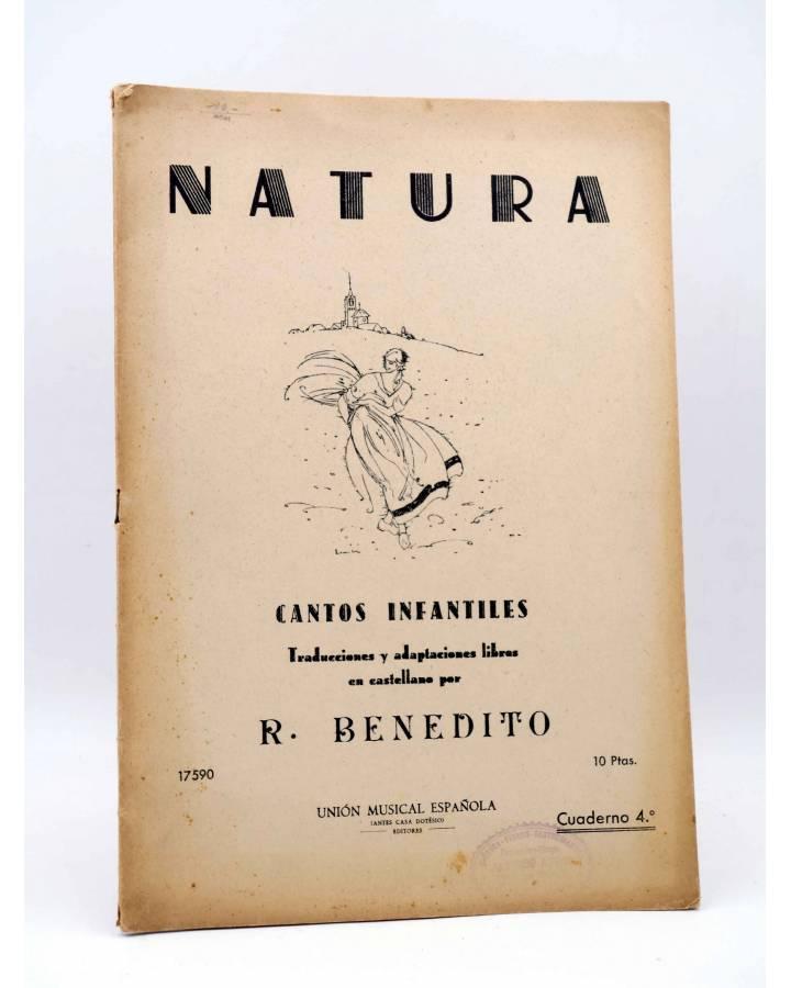 Cubierta de NATURA. CANTOS INFANTILES CUADERNO 4º (R. Benedito) Unión Musical Española 1943. PARTITURAS