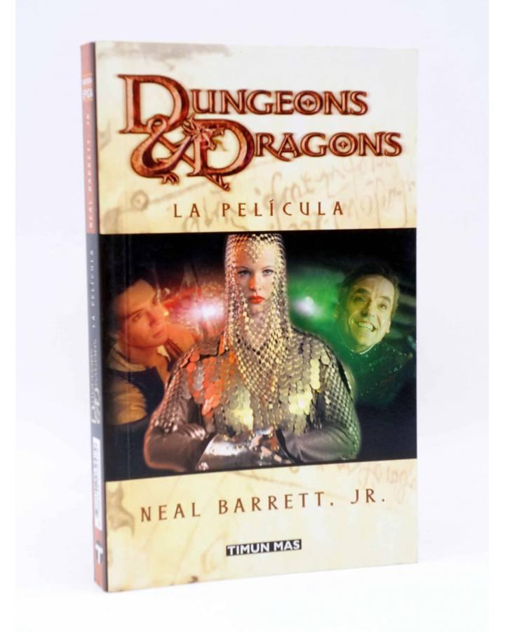 Cubierta de DUNGEONS AND DRAGONS. LA PELÍCULA (Neal Barrett Jr.) Timun Mas 2001. Fantasía Épica