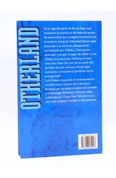 Contracubierta de OTHERLAND. RÍO DE FUEGO AZUL 2 (Tad Williams) Timun Mas 1999. Ciencia Ficción