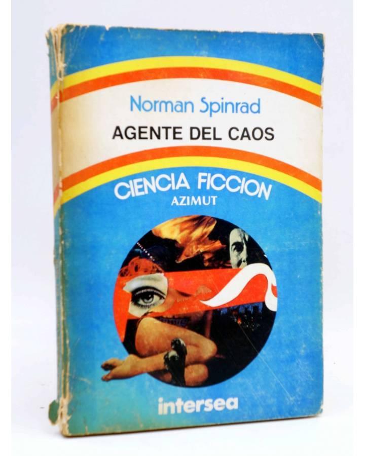 Cubierta de AZIMUT. AGENTE DEL CAOS (Norman Spinrad) Intersea 1976