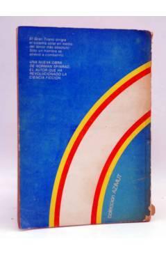 Contracubierta de AZIMUT. AGENTE DEL CAOS (Norman Spinrad) Intersea 1976