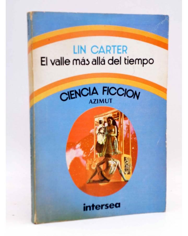 Cubierta de AZIMUT. EL VALLE MÁS ALLÁ DEL TIEMPO (Lin Carter) Intersea 1976