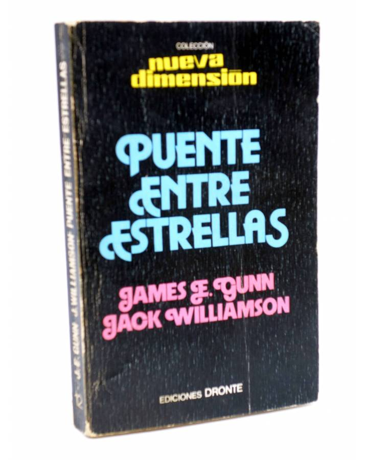 Cubierta de NUEVA DIMENSIÓN 12. PUENTE ENTRE ESTRELLAS (James E. Gunn / Jack Williamson) Dronte 1976