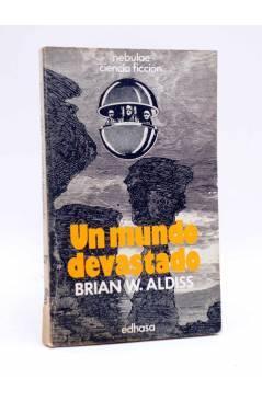 Cubierta de NEBULAE CIENCIA FICCIÓN 27. UN MUNDO DEVASTADO (Brian W. Aldiss) Edhasa 1978