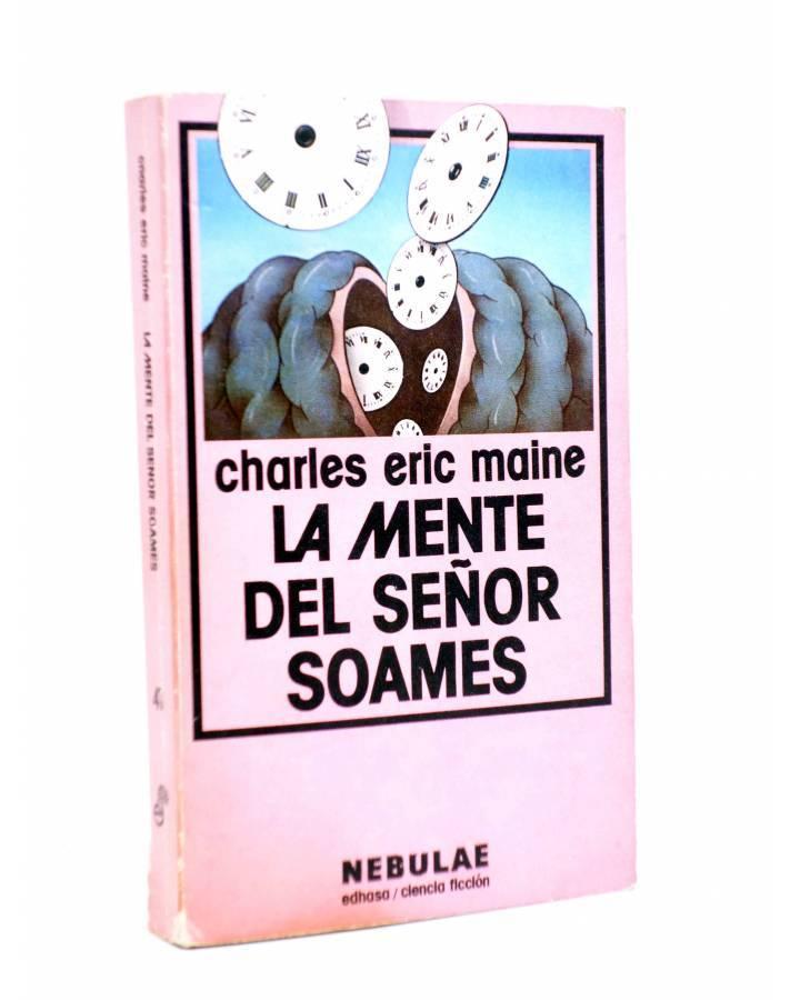 Cubierta de NEBULAE CIENCIA FICCIÓN 41. LA MENTE DEL SEÑOR SOAMES (Charles Eric Maine) Edhasa 1980