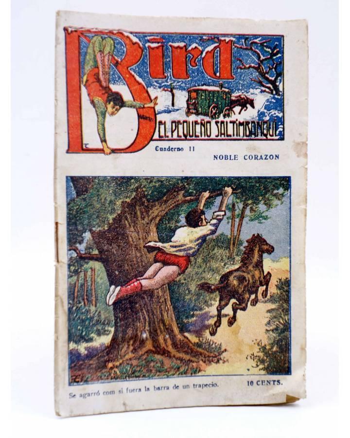 Cubierta de BIRD EL PEQUEÑO SALTIMBANQUI 11. Noble corazón (Eleme) Librería Granada Circa 1920