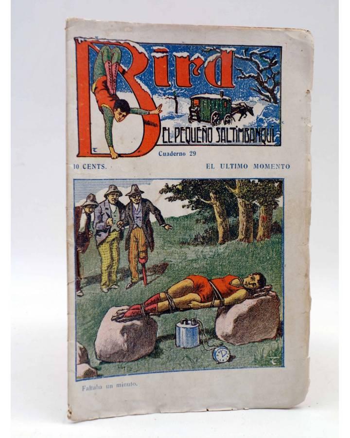 Cubierta de BIRD EL PEQUEÑO SALTIMBANQUI 29. El último momento (Eleme) Librería Granada Circa 1920