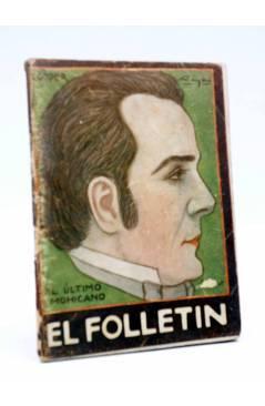 Cubierta de EL FOLLETÍN 1ª ÉPOCA AÑO I Nº 12. EL ÚLTIMO MOHICANO (J. Fenimoore Cooper) Prensa Popular 1923