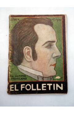 Muestra 1 de EL FOLLETÍN 1ª ÉPOCA AÑO I Nº 12. EL ÚLTIMO MOHICANO (J. Fenimoore Cooper) Prensa Popular 1923