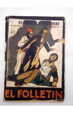 Muestra 1 de EL FOLLETÍN 1ª ÉPOCA AÑO I Nº 42. EL CONDE DE MONTECRISTO TOMO III (A. Dumas) Prensa Popular 1924