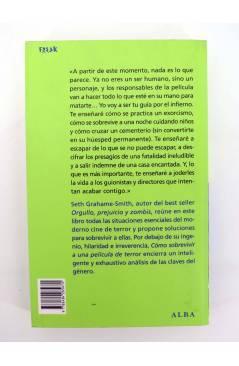 Contracubierta de COL FREAK 12. COMO SOBREVIVIR A UNA PELICULA DE TERROR (Seth Grahamme) Alba 2010