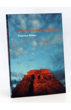 Cubierta de TRAYECTOS 26. BAJO LAS NUBES DE MÉXICO (Francisco Solano) Alba 2001