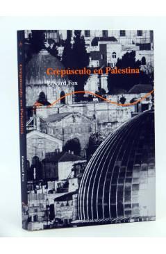 Cubierta de CREPÚSCULO EN PALESTINA. EL ASESINATO DEL DOCTOR ALBERT GLOCK (Edward Fox) Alba 2003