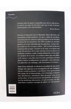 Contracubierta de PLACEBO: TRIUNFO DE LA MENTE SOBRE MATERIA EN MEDICINA MODERNA (Dylan Evans) Alba 2010